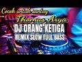 DJ TERBARU 2021 DJ ORANG KETIGA (THOMAS ARYA)    DJ VIRAL TIKTOK TERBARU