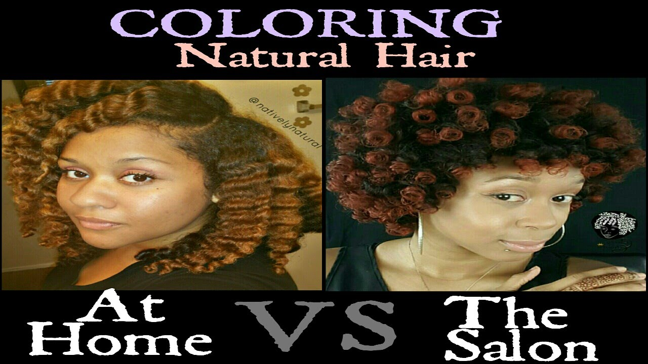 10 Tips For Coloring Natural Hair At Home Vs Salon Ft Curly