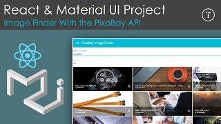 React & Material UI Project Using The PixaBay API