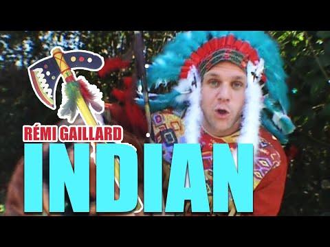 INDIAN (REMI GAILLARD)