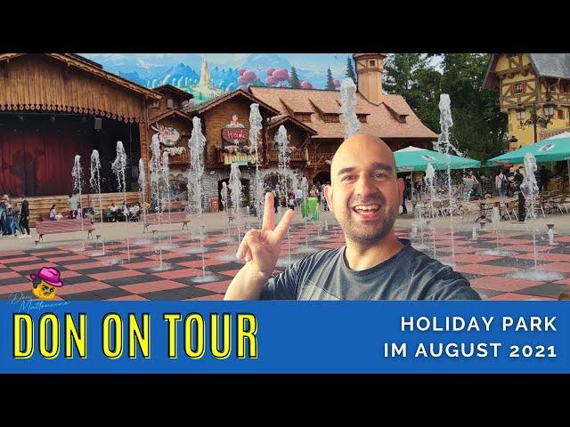 Impressionen aus dem Holiday Park l Don on Tour l Feel Good Video l August 2021
