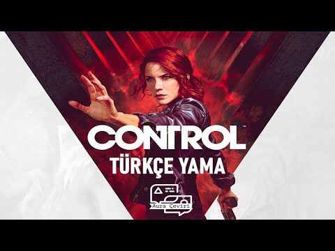 Control Türkçe Yama Yapımı - Epic Games Uyumlu