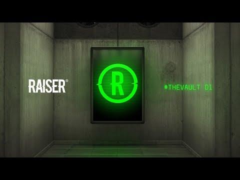#TheVault 01 - Raiser