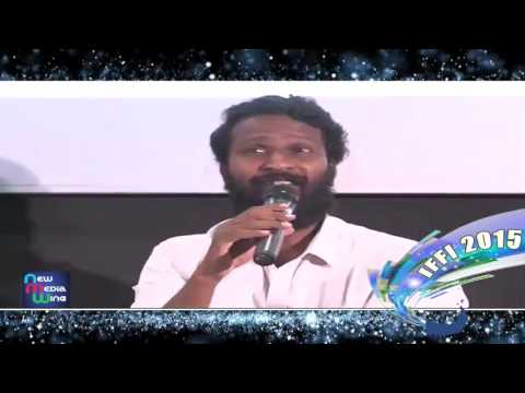 #IFFI 2015: In Conversation with Film Director Vetrimaaran