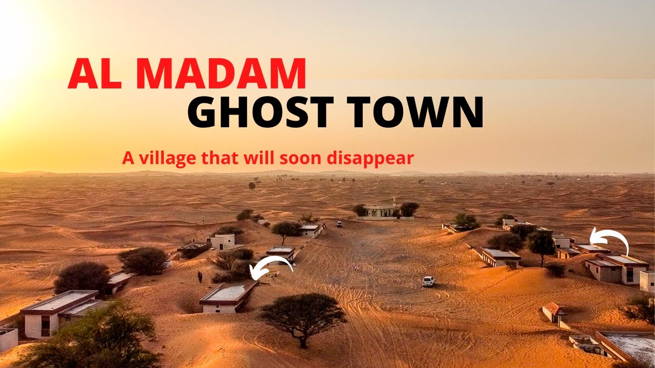 Al Madam Ghost Town | An Abandoned City Buried by Sand Sharjah UAE
