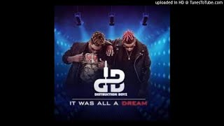 2lani da dj - distruction boyz it was all a dream