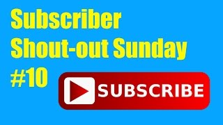 Final Subscriber Shout-out Sunday // That's Amazing