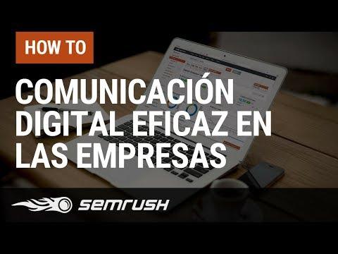 Cómo Hacer Comunicación Digital Eficaz En Las Empresas
