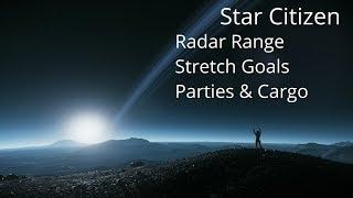 Star Citizen | Cargo Overload, Group System & Stretch Goals