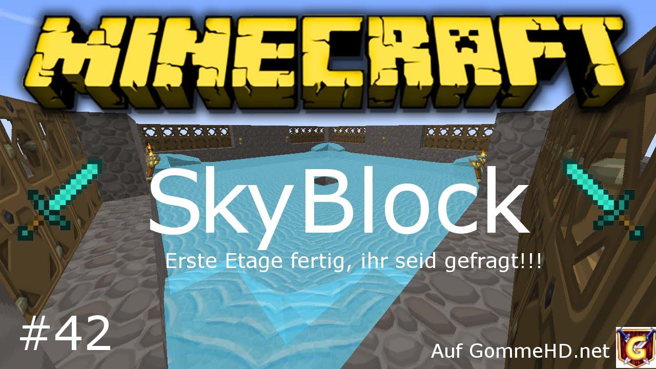 minecraft skyblock auf 42 erste etage fertig ihr seid gefragt youtube. Black Bedroom Furniture Sets. Home Design Ideas