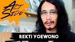 Act Side: Rekti Yoewono (The S.I.G.I.T - Bhang Records)