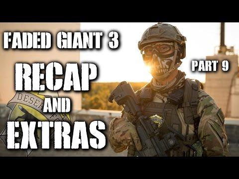 American Milsim Faded Giant 3 Part 9: OP Recap and Extras