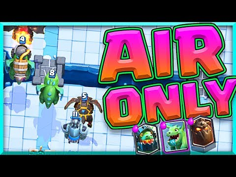 WILL THIS WORK!? Clash Royale ALL AIR CHALLENGE!