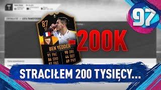Straciłem 200 tysięcy... - FIFA 19 Ultimate Team [#97]