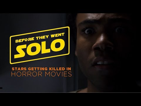 Before they went SOLO | Stars getting killed in horror movies