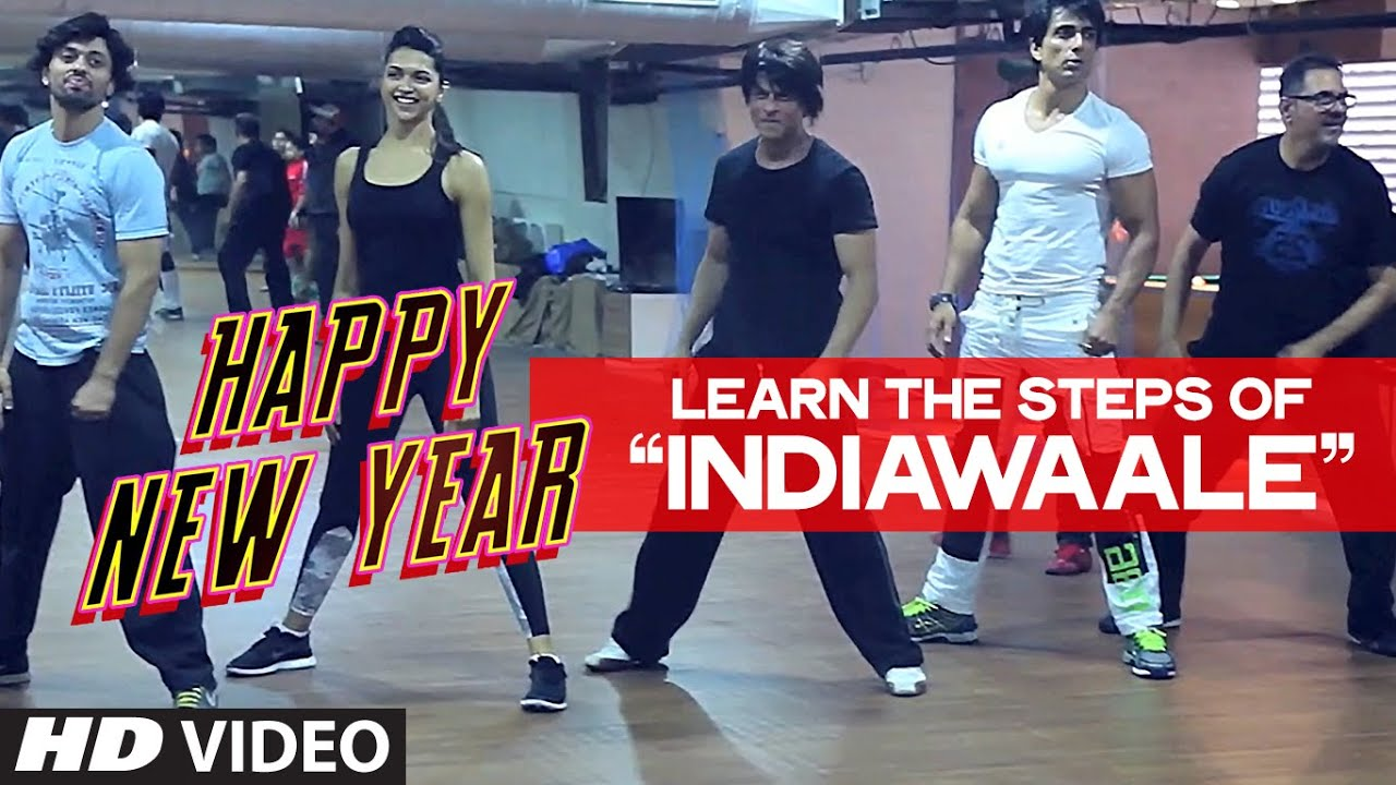 Download OFFICIAL: Learn 'India Waale' DANCE STEPS with Shahrukh Khan   Happy New Year