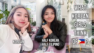 What Korean Girls Think of the Philippines?