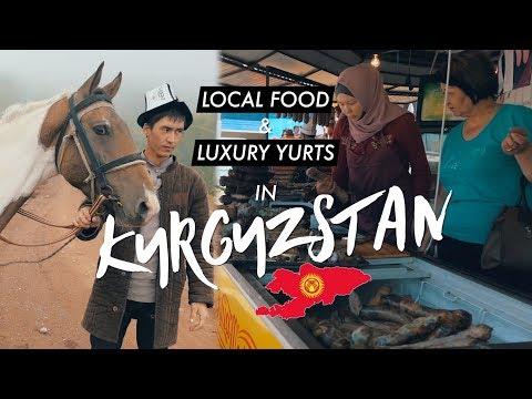 Kyrgyz Food & Luxury Yurts - Bishkek & Chunkurchak - KYRGYZSTAN FOOD & TRAVEL VLOG