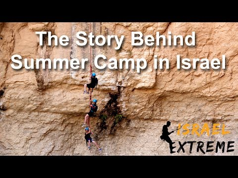 Israel Summer Camp Israel Extreme Adventures Private Tours