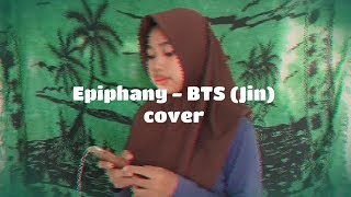 Video BTS (방탄소년단) LOVE YOURSELF 結 Answer 'Epiphany' (Cover by Dinda Maulidya) download MP3, 3GP, MP4, WEBM, AVI, FLV Agustus 2018
