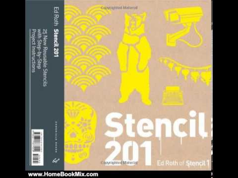 home-book-summary:-stencil-201:-25-new-reusable-stencils-with-step-by-step-project-instructions-b...