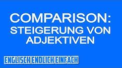 So steigerst du Adjektive im Englischen - MORE MOST ER EST? - Deutsche Erklärung