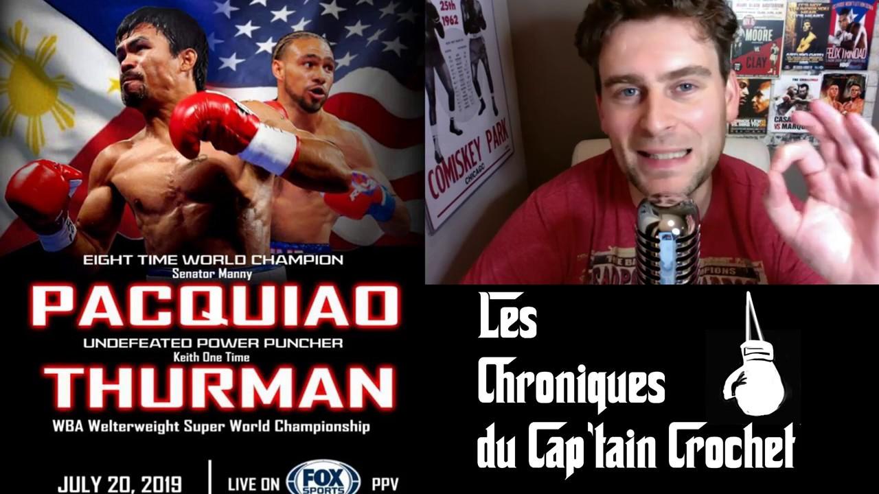 Les Chroniques du Cap'tain Crochet: Pacquiao-Thurman debrief!
