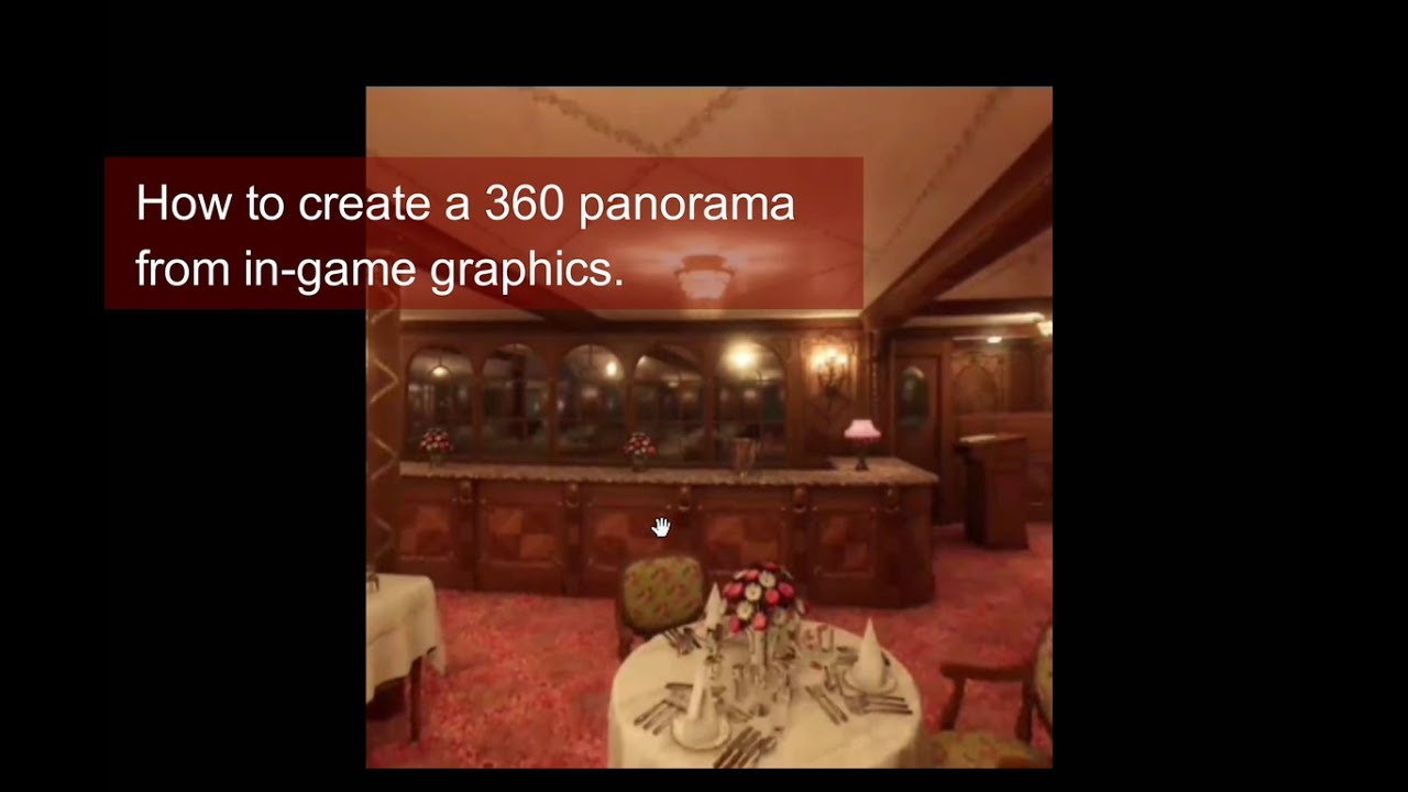 How to Make a 360 Panorama From a Game: 7 Steps