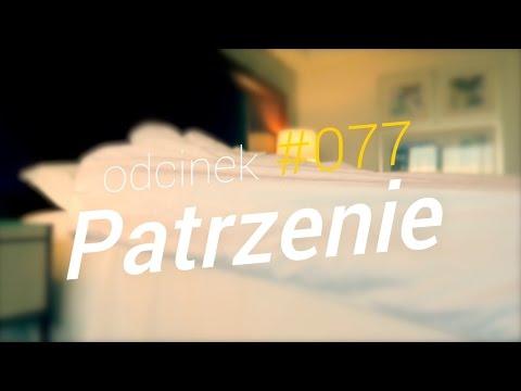 SzustaRano [#077] PATRZENIE