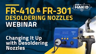 FR-410 and FR-301 Desoldering Nozzle Quick Changer