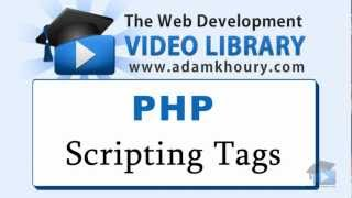 PHP Tutorial - PHP Script Tags For Beginners