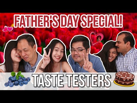 FATHERS BECOME TASTE TESTERS FOR A DAY! | Taste Testers | EP 7