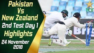 Pakistan Vs New Zealand | Highlights | 2nd Test Day 1 | 24 November 2018 | PCB