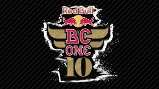 BC One 10 Year Anniversary LIVE - Full Event