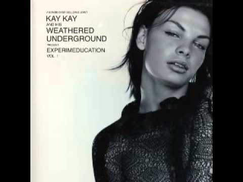 Kay Kay And His Weathered Underground - I'm In Love
