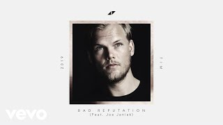 Avicii Bad Reputation ft Joe Janiak