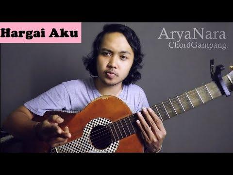 Chord Gampang (Hargai Aku - Armada) by Arya Nara (Tutorial Gitar)
