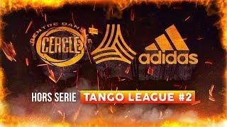 Rentre dans le Cercle : Hors-Série #TangoLeague #2 I Daymolition
