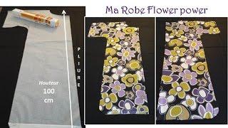 Ma robe Power flowers Facile et rapide à faire, le modèle proposé est en taille L pour un tour de taille de 100 cm sinon voici la formule pour pouvoir mettre à ...