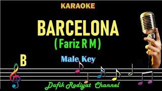 Barcelona (Karaoke) Fariz RM Nada Pria/Cowok Male key B (Fariz Rustam Munaf)