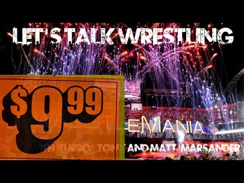 The Let's Talk Wrestling Podcast #38 - Extreme 9.99 Nonsense and Summerslam Predictions