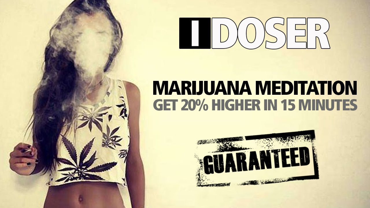 iDoser Marijuana Meditation (GET 20% HIGHER) ✔️