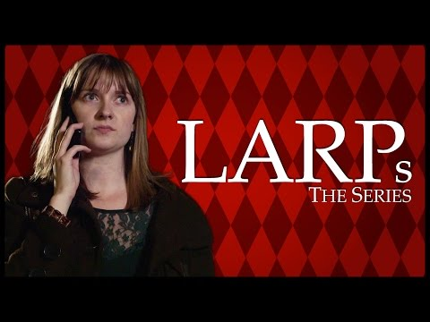 LARPs: The Series | Episode 07 - OOC