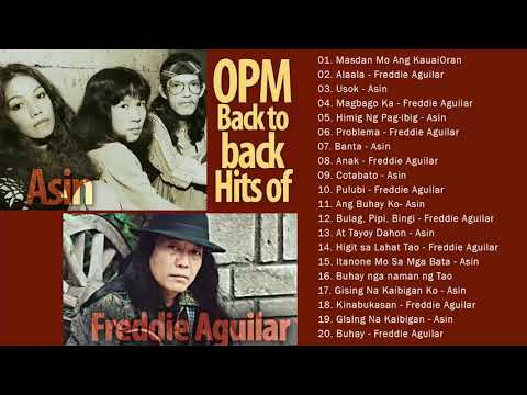 Asin, Freddie Aguilar Greatest Hits NON - STOP || Freddie Aguilar, Asin tagalog Love Songs Of All Time