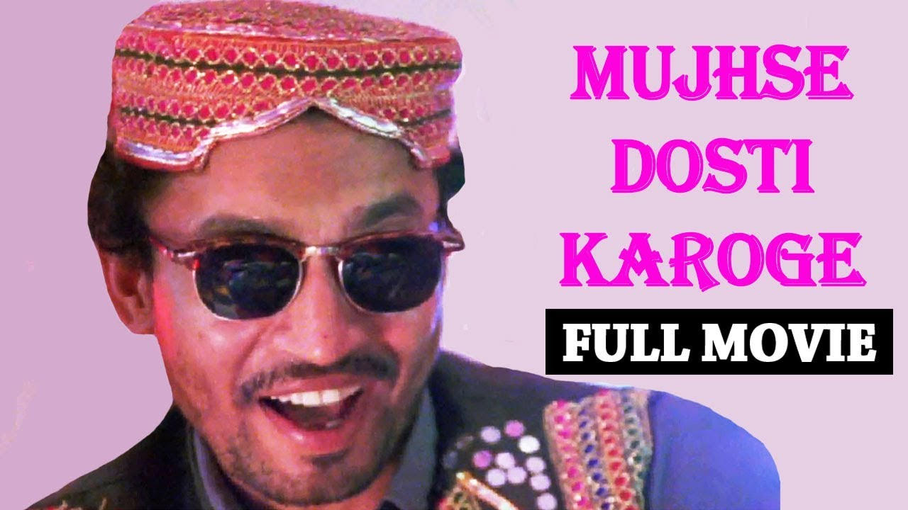 Download Mujhse Dosti Karoge | New Released Full Hindi Dubbed Movie | Irfan Khan | Latest Bollywood Movies