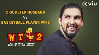 Ishant Sharma About Explaining Cricket To His Basketballer Wife | What The Duck Season 2 | Viu India