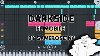 Darkside Alan Walker Remake Fl Studio Mobile 3 (By SamEPose1n4)