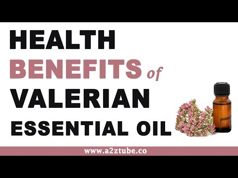Valerian Essential Oil Health Benefits