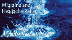 Migraine and Headache Relief: Guided Meditation to Relieve Pain