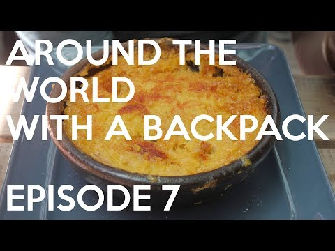 Episode 7 - A Year Around The World With A Backpack – Travel Documentary by Nathan and PK